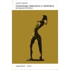 Cappellini Osvaldo Cinesiologia rieducativa e riabilitativa