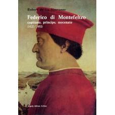La Sizeranne R. Federico di Montefeltro capitano, principe, mecenate